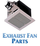 Exhaust Fan Parts